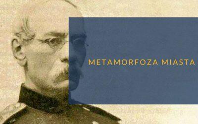 Metamorfoza miasta: Sokrates Starynkiewicz