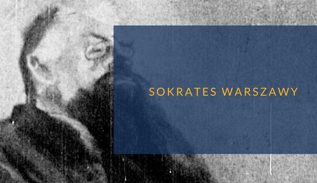 Franz Fiszer – Sokrates Warszawy