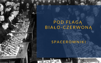 """Spacerowniki """"Pod flagą biało-czerwoną"""""""