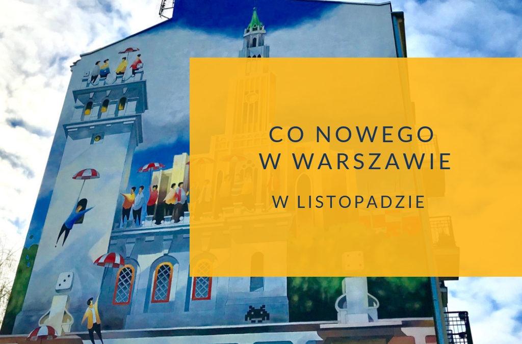 Co nowego w Warszawie w listopadzie