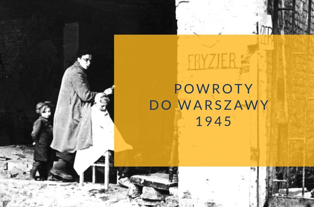Powroty do Warszawy 1945