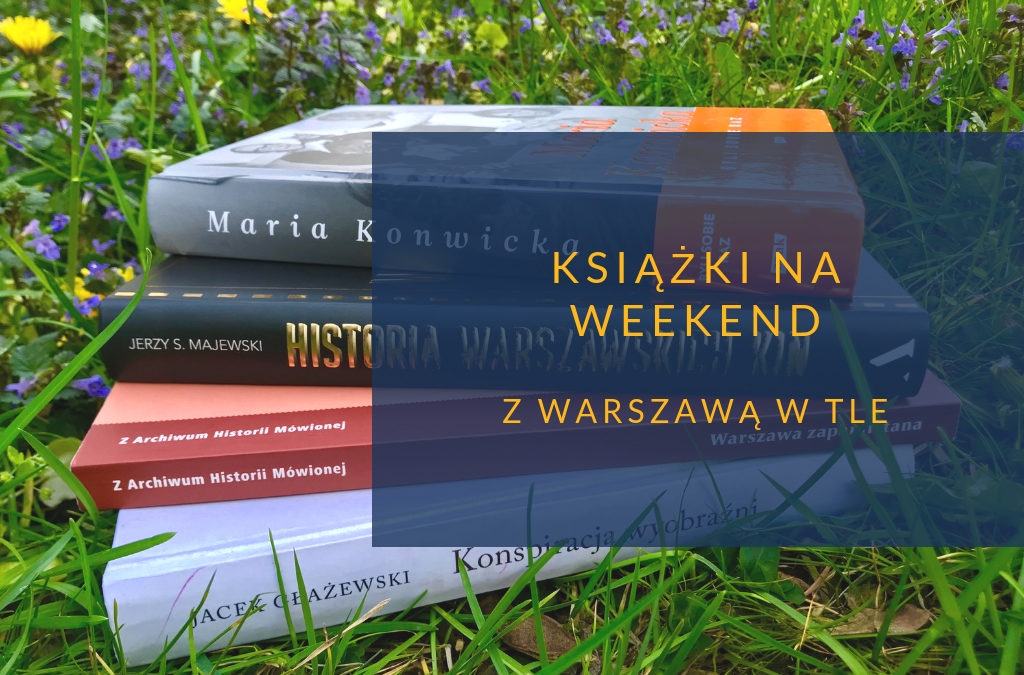 Książki weekend Warszawa