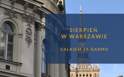 Sierpień w Warszawie bezpłatnie