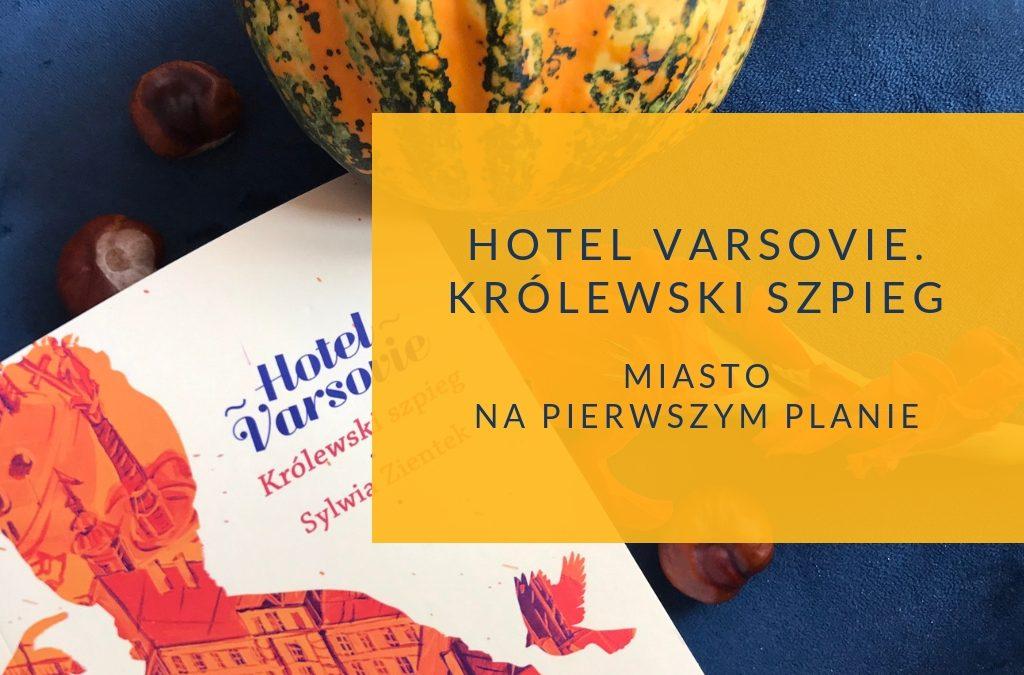 Hotel Varsovie. Miasto na pierwszym planie