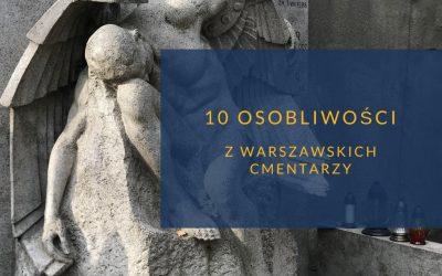 Cmentarze Warszawy – czego o nich nie wiesz
