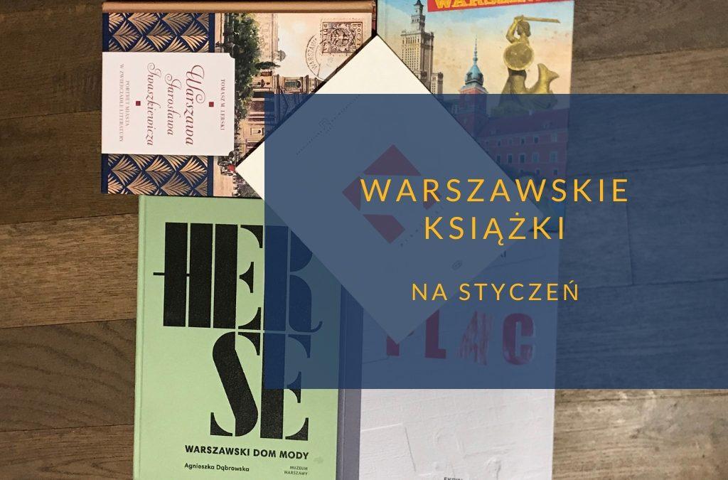 Warszawskie książki na styczeń