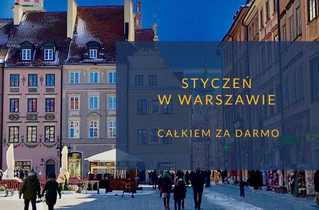 Styczeń w Warszawie bezpłatnie