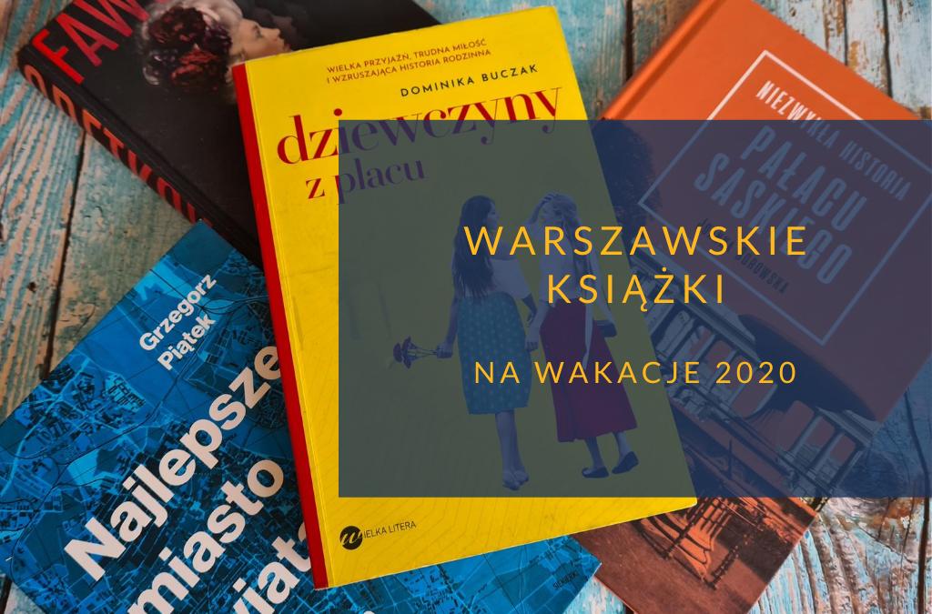 Warszawskie książki na wakacje 2020