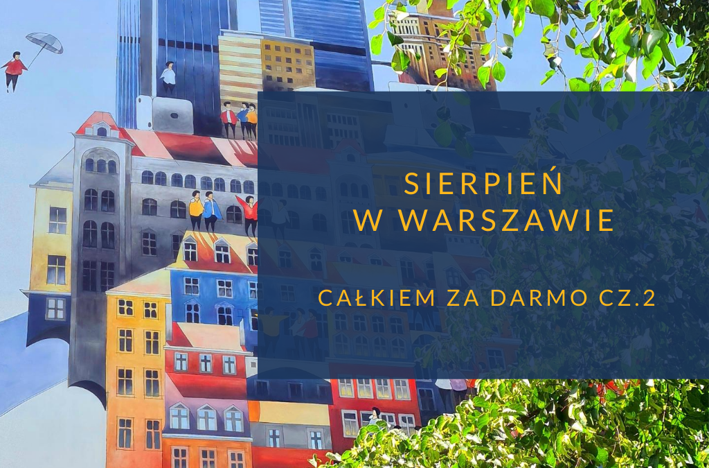 Sierpień w Warszawie cz.2